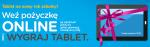 pożyczka samoobsługowa + tablet